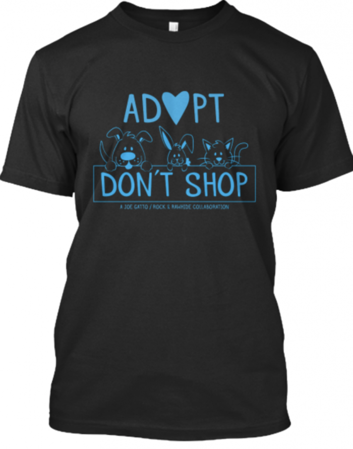 Adopt Dont Shop tee with Joe Gatto